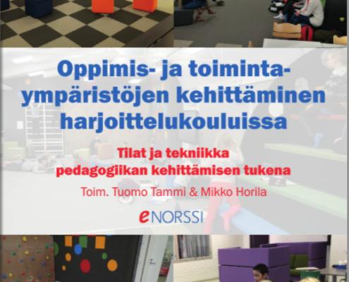 Oppimis- ja toimintaympäristöjen kehittäminen harjoittelukouluissa