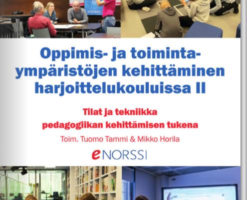 Oppimis- ja toimintaympäristöjen kehittäminen harjoittelukouluissa II